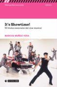 9788491166962 - Muñoz Vera Marcos: It S Showtime! 50 Titulos Esenciales Del Cine Musical - Libro