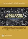 LA NUEVA GESTION DEL EMPLEO PUBLICO: RECURSOS HUMANOS E INNOVACION DE LA ADMINISTRACION di RAMIO, CARLES SALVADOR, MIQUEL