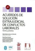 ACUERDOS DE SOLUCIÓN EXTRAJUDICIAL DE CONFLICTOS LABORALES di VV.AA.