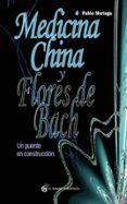MEDICINA CHINA Y FLORES DE BACH di NORIEGA, PABLO
