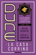 DUNE. LA CASA DE CORRINO de HERBERT, BRIAN  ANDERSON, KEVIN J.