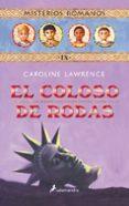 EL COLOSO DE RODAS: MISTERIOS ROMANOS IX de LAWRENCE, CAROLINE