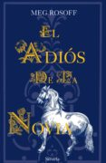 EL ADIOS DE LA NOVIA de ROSOFF, MEG