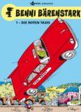 Benni bärenstark bd. 1: die roten taxis Descargar MOBI Ahora
