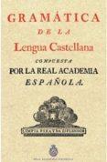GRAMATICA DE LA LENGUA CASTELLANA di VV.AA.