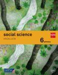 SOCIAL SCIENCE 6º EDUCACION PRIMARIA SAVIA ANDALUCIA ED 2015 di VV.AA.