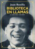BIBLIOTECA EN LLAMAS de BONILLA, JUAN