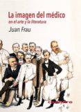 LA IMAGEN DEL MÉDICO di FRAU, JUAN