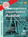9788416963263 - Vv.aa.: Cuerpo General Auxiliar De La Administracion Del Estado. Temario. (vol - Libro