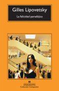 LA FELICIDAD PARADOJICA (3ª ED.) di VV.AA