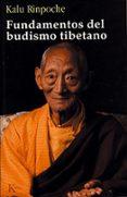 FUNDAMENTOS DEL BUDISMO TIBETANO di RINPOCHE, KALU