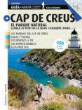 CAP DE CREUS. EL PARQUE NATURAL (CASTELLANO) di PUIG, JORDI  ROIG, SEBASTIA