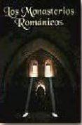 LOS MONASTERIOS ROMANICOS di VV.AA.