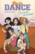 YES, WE DANCE 4:EL PRECIO DE LA FAMA di SANZ, ESTHER