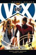 9788491670063 - Hickman Jonathan: Los Vengadores Vs. La Patrulla-x: Segunda Parte - Libro