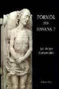 FORMOL CON HAVANA 7 di COMENDADOR, LUIS FELIPE