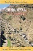 SIERRA NEVADA. 30 ITINERARIOS di FERNANDEZ CALVO, CARLOS