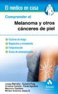COMPRENDER EL MELANOMA Y OTROS CÁNCERES DE PIEL di VV.AA.
