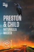 NATURALEZA MUERTA di PRESTON, DOUGLAS  CHILD, LINCOLN
