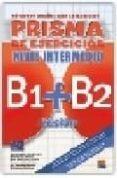 PRISMA FUSION B1+B2 INTER (EJERCICIOS) di VV.AA.