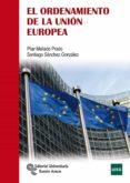 EL ORDENAMIENTO DE LA UNION EUROPEA di MELLADO PRADO, PILAR