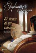 EL HONOR DE UN CABALLERO (ROMANTICA DE REGENCIA) (EL CLUB BASTION Nº2) de LAURENS, STEPHANIE