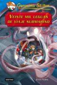 9788408145264 - Stilton Geronimo: Grandes Historias : Veinte Mil Leguas De Viaje Submarino - Libro