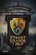 Tres Enanos Y Pico (ebook) - Planeta