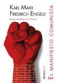 EL MANIFIESTO COMUNISTA de MARX, KARL  ENGELS, FRIEDRICH
