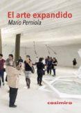 EL ARTE EXPANDIDO di PERNIOLA, MARIO