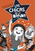 LAS CHICAS DE LA BANDA 1 di VILLARDON, ESTHER MORENO, LAURA