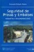 SEGURIDAD DE PRESAS Y EMBALSES di DELGADO, FERNANDO