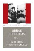 OBRAS ESCOGIDAS, VOL. 1 de MARX, KARL  ENGELS, FRIEDRICH