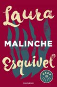 MALINCHE de ESQUIVEL, LAURA