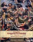 EL ESCULTOR GREGORIO FERNANDEZ 1576-1636 (APUNTES PARA UN LIBRO) di URREA, JESUS