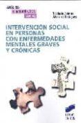 INTERVENCION SOCIAL EN PERSONAS CON ENFERMEDADES GRAVES Y CRONICA S di SOBRINO, TEODOSIA  RODRIGUEZ, ABELARDO