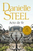 ACTO DE FE de STEEL, DANIELLE
