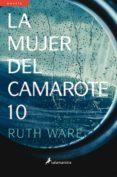 LA MUJER DEL CAMAROTE 10 de WARE, RUTH