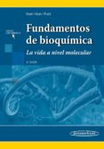 FUNDAMENTOS DE BIOQUÍMICA 4º EDICION di VOET, DONALD