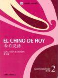 EL CHINO DE HOY CUADERNO 2 (2ª ED.) di VV.AA