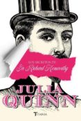 LOS SECRETOS DE SIR RICHARD KENWORTHY di QUINN, JULIA
