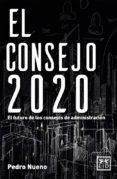 EL CONSEJO 2020 di NUENO INIESTA, PEDRO
