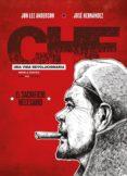 CHE: UNA VIDA REVOLUCIONARIA III: EL SACRIFICIO NECESARIO de ANDERSON, JON LEE