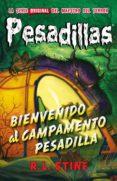PESADILLAS 24: BIENVENIDO AL CAMPAMENTO PESADILLA di STINE, R.L.