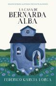 LA CASA DE BERNARDA ALBA (COLECCION ALFAGUARA CLASICOS) de GARCIA LORCA, FEDERICO