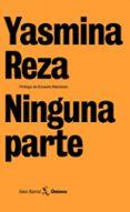 NINGUNA PARTE de REZA, YASMINA