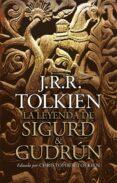 LA LEYENDA DE SIGURD Y GUDRUN de TOLKIEN, J.R.R.