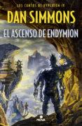 EL ASCENSO DE ENDYMION de SIMMONS, DAN