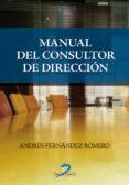 MANUAL DEL CONSULTOR DE DIRECCION di FERNANDEZ ROMERO, ANDRES