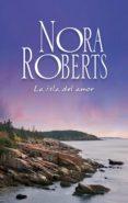 9788491704065 - Roberts Nora: La Isla Del Amor (ebook) - Libro
